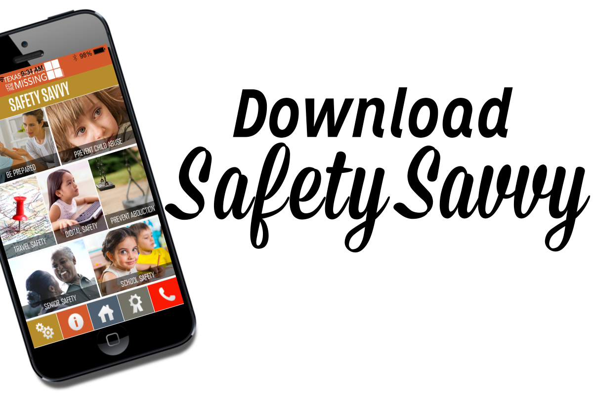 Get Safety Savvy! – Texas Center for the Missing